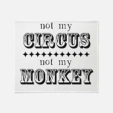 Not My Monkey Throw Blanket