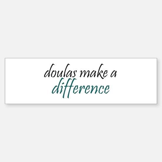doulas make a difference Bumper Bumper Bumper Sticker