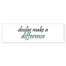 doulas make a difference Bumper Bumper Sticker