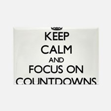 Keep Calm and focus on Countdowns Magnets