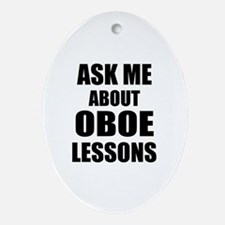 Ask me about Oboe lessons Ornament (Oval)