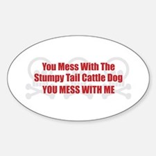 Mess With Stumpy Oval Decal