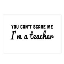 Can't scare me I'm a teacher Postcards (Package of