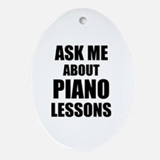 Ask me about Piano lessons Ornament (Oval)