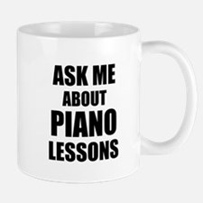 Ask me about Piano lessons Mugs