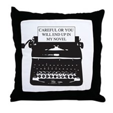 Careful or end up my novel Throw Pillow