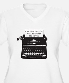 Careful or end up my novel Plus Size T-Shirt