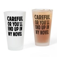 Careful end up my novel 2 Drinking Glass