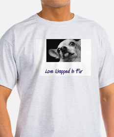 Chihuahua - Love Wrapped In F T-Shirt