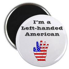 "I'm a Left-handed American 2.25"" Magnet (100 pack)"