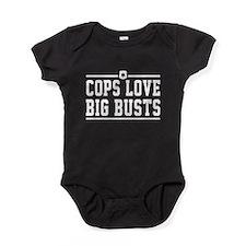 Cops love big busts Baby Bodysuit