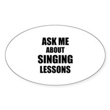 Ask me about Singing lessons Decal