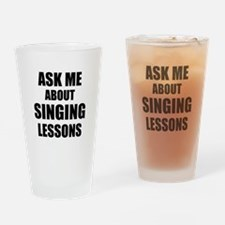 Ask me about Singing lessons Drinking Glass