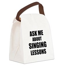 Ask me about Singing lessons Canvas Lunch Bag