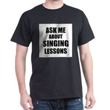 Ask me about Singing lessons T-Shirt
