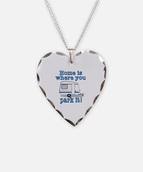 Home Is Where You Park It Necklace