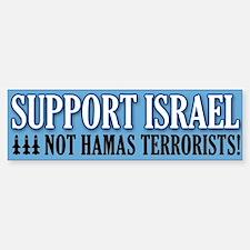 SupportIsraelNotHamasTerrorists Bumper Bumper Bumper Sticker