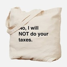 Do your own taxes Tote Bag