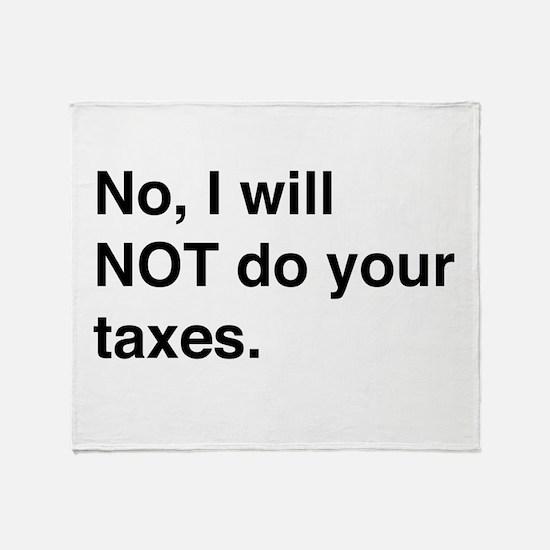 Do your own taxes Throw Blanket