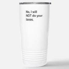 Do your own taxes Travel Mug