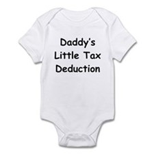 Daddy's Little Tax Deduction Infant Bodysuit