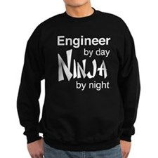 Engineer by day ninja by night Sweatshirt