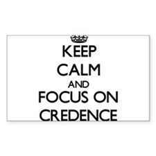 Keep Calm and focus on Credence Decal