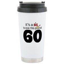 Look Good 60 Birthday Travel Mug