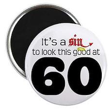 Look Good 60 Birthday Magnet