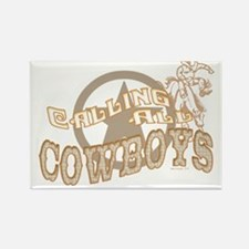 Calling all Cowboys Rectangle Magnet
