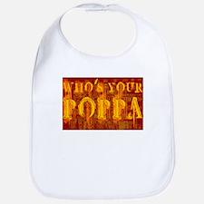 Who's Your Poppa Bib