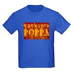 Who's Your Poppa Kids Dark T-Shirt