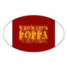 Who's Your Poppa Oval Decal
