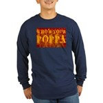 Who's Your Poppa Long Sleeve Dark T-Shirt