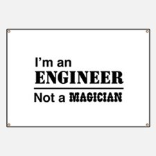 Engineer, not magician Banner