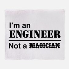 Engineer, not magician Throw Blanket