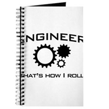 Engineer that's how I roll Journal
