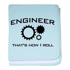 Engineer that's how I roll baby blanket