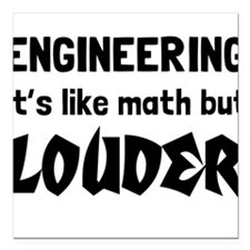 """Engineering math but louder Square Car Magnet 3"""" x"""
