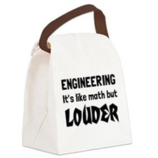 Engineering math but louder Canvas Lunch Bag