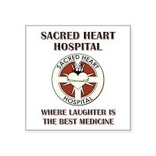 "SACRED HEART HOSPITAL Square Sticker 3"" x 3"""