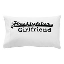 Firefighter girlfriend Pillow Case