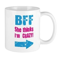 BFF ( She Thinks i am Crazy – I Know She is Crazy