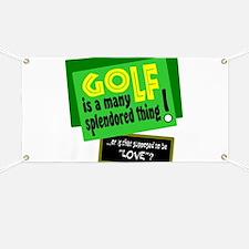 Golf-A Splendored Thing Banner