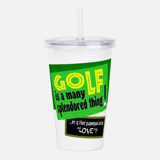 Golf-A Splendored Thing Acrylic Double-wall Tumble
