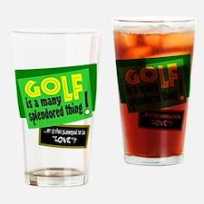 Golf-A Splendored Thing Drinking Glass
