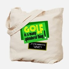 Golf-A Splendored Thing Tote Bag