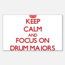 Keep Calm and focus on Drum Majors Decal