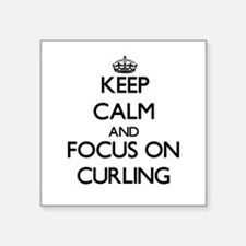 Keep Calm and focus on Curling Sticker