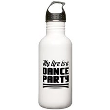 My Life Is a Dance Party Water Bottle